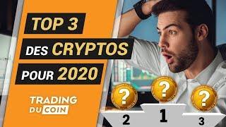 TOP 3 DES CRYPTOS POUR 2020