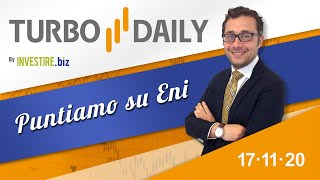 ENI Turbo Daily 17.11.2020 - Puntiamo su Eni
