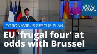Financing a recovery: EU 'frugal four' at odds with Brussels over €500 billion rescue