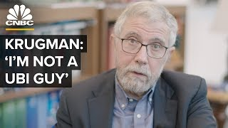 Why Paul Krugman Thinks Universal Basic Income Won't Work
