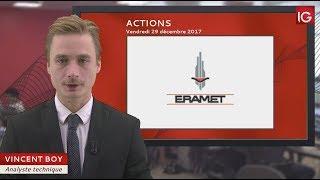 ERAMET Bourse - Action Eramet, profite de la hausse des métaux de base - IG 29.12.2017