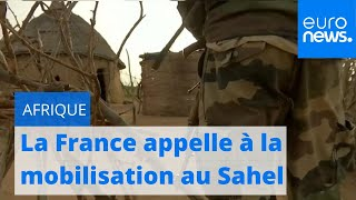 La France appelle à un engagement plus large au Sahel