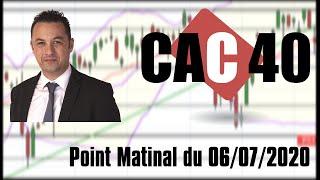 CAC40 INDEX CAC 40 Point Matinal du 06-07-2020 par boursikoter
