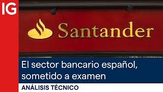 BBVA Análisis del sector bancario: Bankia, BBVA, Sabadell, Santander, CaixaBank, Liberbank y Bankinter