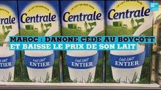 DANONE Maroc : Danone cède au boycott et baisse le prix de son lait