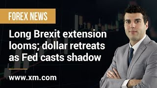 Forex News: 19/03/2019 - Long Brexit extension looms; dollar retreats as Fed casts shadow