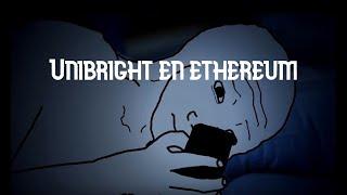 ETHEREUM (305) Unibright en Ethereum