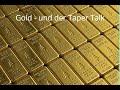 Gold und der Taper Talk! Marktgeflüster