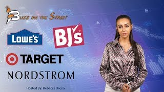 """The latest """"Buzz on the Street"""" Show: Featuring Retail Earnings Report (NYSE: LOW TGT JWN BJ)"""