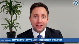BITCOIN IG Trading Talk mit Timo Emden: Überholt Ether den Bitcoin?