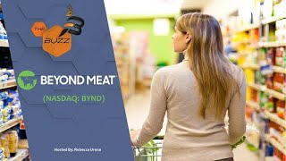 "WALMART INC. ""The Buzz"" Show: Beyond Meat (NASDAQ: BYND) Strengthens Relationship with Walmart"