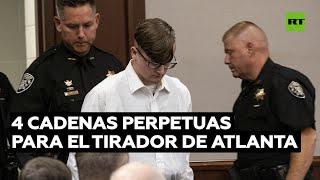 El sospechoso del tiroteo de Atlanta se declara culpable y es condenado a 4 cadenas perpetuas