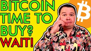 BITCOIN BUY BITCOIN NOW! OR WAIT? EXACT TARGETS FOR BEST OPPORTUNITY [Let Me Explain]
