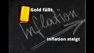 GOLD - USD Gold fällt, Inflation steigt - was ist da los? Marktgeflüster