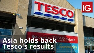 TESCO ORD 5P Asia holds back Tesco's results