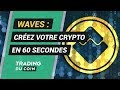 ANALYSE WAVES : CRÉEZ VOTRE CRYPTO EN 60 SECONDES