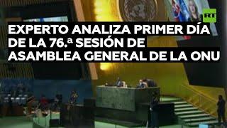 DIA Experto analiza el primer día de la 76.ª sesión de la Asamblea General de la ONU