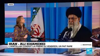 DECRYPTAGE : Le guide suprême iranien Ali Khamenei préside la grande prière du vendredi