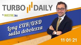 EUR/USD Turbo Daily 11.01.2021 - Long EURUSD sulla debolezza