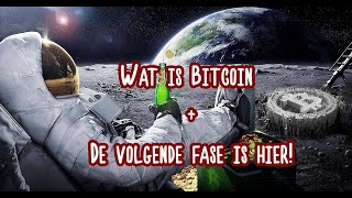 BITCOIN (360) Wat is Bitcoin + De volgende fase is hier!