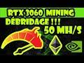 Débridage RTX 3060 - 50MH/S -TUTO [Ethereum]