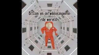 BITCOIN (286) Bitcoin en ontwikkelingen in de wereld