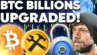 BITCOIN BITCOIN Billions Just Got UPGRADED!! Trillions SOON!?