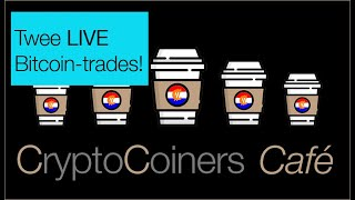 BITCOIN CryptoCoiners Café: 30 maart: opnieuw twee LIVE trades met Bitcoin!