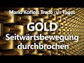 Trade des Tages - Fortsetzung im Gold