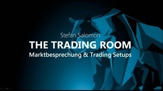 The Trading Room vom Mo. - 15.07.2019 - Ausblick Indizes, Devisen - Trading-Schule