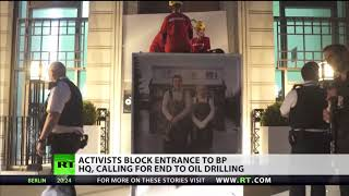 BP PLC ORD Greenpeace block entrance to BP HQ calling for end to oil drilling