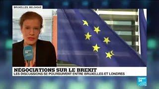 Négociations sur le Brexit : les discussions se poursuivent entre Bruxelles et Londres