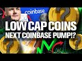 Low Cap ALTCOINs the Next Coinbase Listings!?