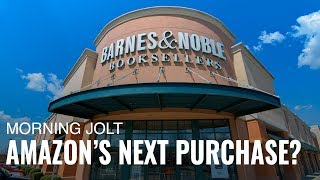 BARNES & NOBLE INC. Amazon Could Finish off Barnes & Noble by Buying it