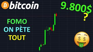 BITCOIN BITCOIN 9.800$ FOMO ÉNORME OU PIÈGE !? btc analyse technique crypto monnaie