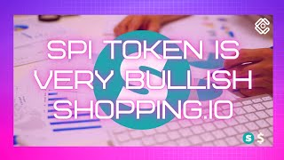 IG TOKEN SPI TOKEN IS VERY BULLISH | SHOPPING.IO #ALTCOINS #DEFI