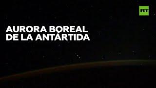 AURORA Cosmonauta muestra una aurora boreal a cámara rápida