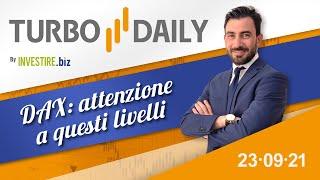 DAX40 PERF INDEX Turbo Daily 23.09.2021 - DAX: attenzione a questi livelli