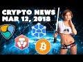 Bitcoin - Crypto News - Mar 12 2018 - NEM Storj Monaco Bitcoin