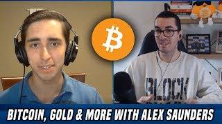 Bitcoin Gold Bitcoin, Gold & Silver | A Deep Macro Analysis w/ Alex Saunders