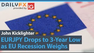 EUR/JPY EURJPY Drops to 3-Year Low as EU Recession Weighs, BOE Ahead