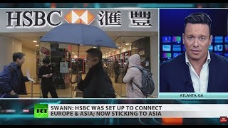 HSBC HOLDINGS ORD 0.50 \(UK REG\) HSBC retreating from Europe to focus on Asia – Ben Swann