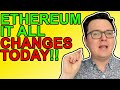 Ethereum Everything Changes Today! HUGE ETH NEWS!