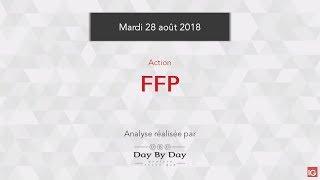 FFP Action FFP : les perspectives sont toujours haussières - Flash analyse IG 28.08.2018