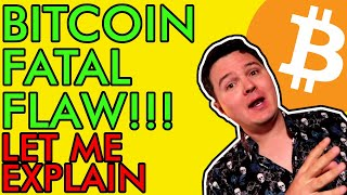 BITCOIN BREAKING! CRITICAL BITCOIN FLAW EXPOSED!?!? IS IT ALL OVER? [You Need To Watch This Now]