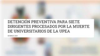Un juez dicta prisión de 7 implicados por muertes en universidad boliviana