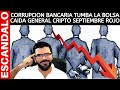 CRASH FINANCIERO: CORRUPCION BANCARIA TUMBA LA BOLSA - CAIDA GENERAL CRIPTO - DANIEL MUVDI