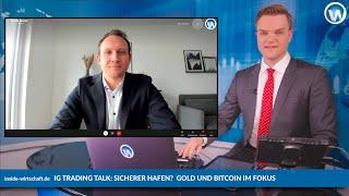 BITCOIN IG Trading Talk mit David Iusow : Sichere Häfen? Gold und Bitcoin im Vergleich