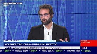 AIR FRANCE -KLM Arnaud Aymé (Sia Partners): Air France perd 1,6 MDS d'euros au troisième trimestre
