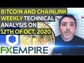 Bitcoin And LINK Weekly Technical Analysis On 12th Of October, 2020